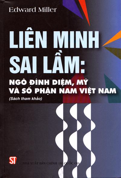 Liên minh sai lầm:Ngô Đình Diệm, Mỹ và số phận Nam Việt Nam