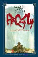 """Bài học canh tân trong tiểu thuyết """"Hồ Qúy Ly"""" của nhà văn Nguyễn Xuân Khánh"""