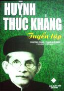Ra mắt Huỳnh Thúc Kháng - Tuyển tập