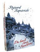 Ryszard Kapuscinski: du hành trong không gian và thời gian