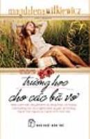 'Trường học cho các bà vợ' - cuốn sách dạy sex, sự ích kỷ cho phụ nữ