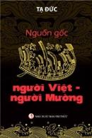 """Đọc """"Nguồn gốc người Việt - người Mường"""" của Tạ Đức"""