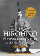 Nhật hoàng Hirohito và công cuộc kiến thiết nước Nhật Bản hiện đại