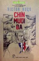 Tiểu thuyết vĩ đại cuối cùng của Victor Hugo
