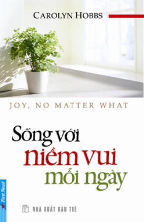 Sống với niềm vui mỗi ngày
