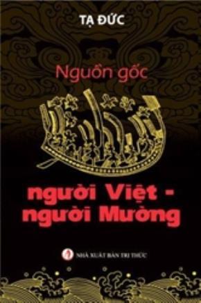 Sách Nguồn gốc người Việt - Mường, Tạ Đức, NXB Trí thức, 2013