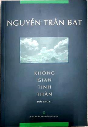 """Biền cuốn sách """"Không gian tinh thần"""" của tác giả Nguyễn Trần Bạt"""