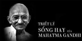 Những triết lý sống hay của Mahatma Gandhi