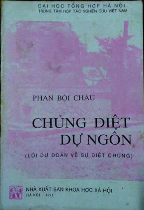 """Đọc """"Chủng diệt dự ngôn"""", nhớ lời kêu gọi của cụ Phan Bội Châu"""