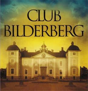 """Câu lạc bộ Bilderberg – một """"chính phủ bí mật của thế giới""""?"""