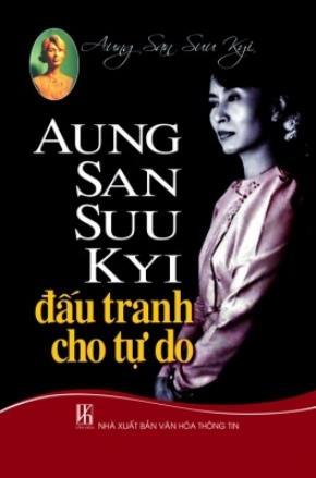 Aung San Suu Kyi - Đấu tranh cho tự do