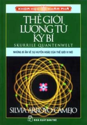 """Nếu bạn muốn """"thử"""" tìm hiểu về lượng tử…"""