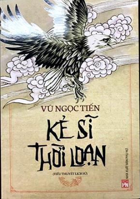 """Bìa sách """"Kẻ sĩ thời loạn"""" của nhà văn Vũ Ngọc Tiến"""
