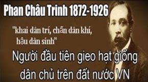 Nhà cách mạng Phan Châu Trinh (1872-1926)