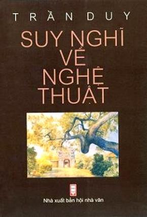 """Họa sỹ Trần Duy: """"Suy nghĩ về nghệ thuật"""""""