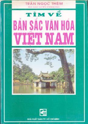 """""""Tìm  về bản sắc văn hoá Việt Nam""""- NXB Giáo dục, xuất bản lần thứ nhất 1996"""