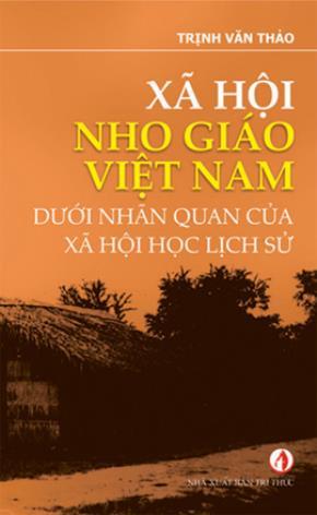 Nho giáo Việt Nam dưới góc nhìn xã hội học lịch sử