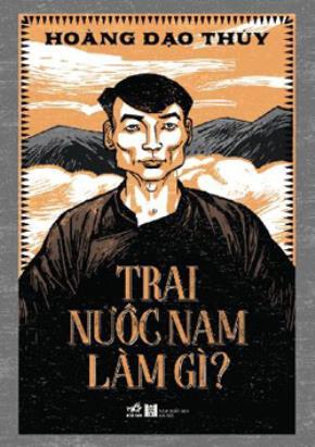 """Bìa sách """"Trai nước Nam làm gì?"""" do Nhã Nam vừa tái bản"""