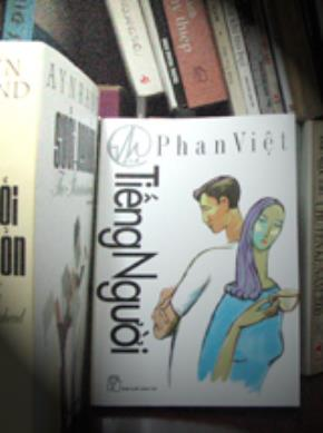Đọc tiểu thuyết Tiếng Người của Phan Việt