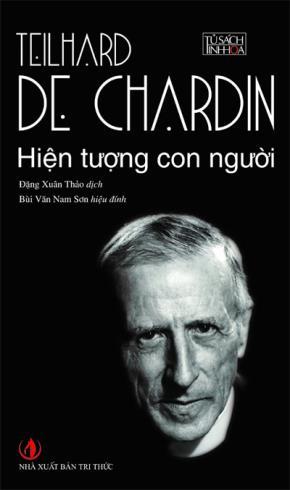 """""""Hiện tượng con người"""" của Teilhard de Chardin"""