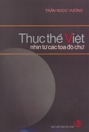 Thực thể Việt - Nhìn từ các tọa độ chữ