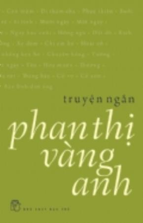 Tập truyện ngắn Phan Thị Vàng Anh