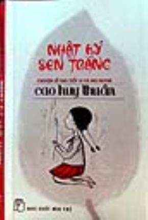 Nhật ký sen trắng do NXB Trẻ ấn hành vừa ra mắt bạn đọc - Ảnh: L.Điền